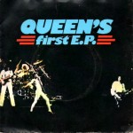 Queen: Queen´s First E.P. – 1977 – UK.