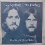 Dan Fogelberg & Tim Weisberg: Twin Sons Of Different Mothers – 1978 – USA.