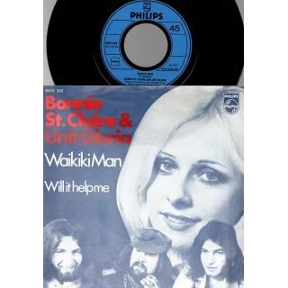 Bonnie St.Claire & Unit Gloria: WaikikiMan/Will It Help Me – 1973 – HOLLAND.