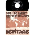 Heritage: See The Light/Written In The Stone – 1972 – UK.