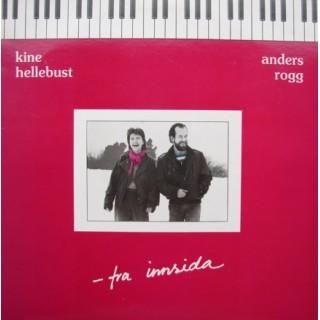 "Kine Hellebust/Anders Rogg: ""Fra Innsida"" – 1984 – NORGE."