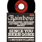 Rainbow: Since You´ve Been Gone/No Time To Lose – 1979 – GERMANY.